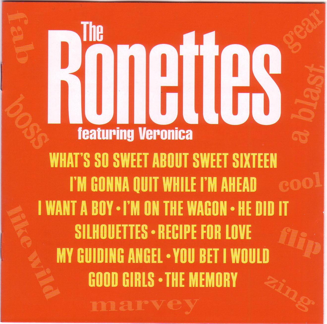 Ronettes Featuring Veronica 앨범정보